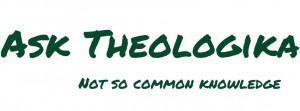 Ask theologika with subtext